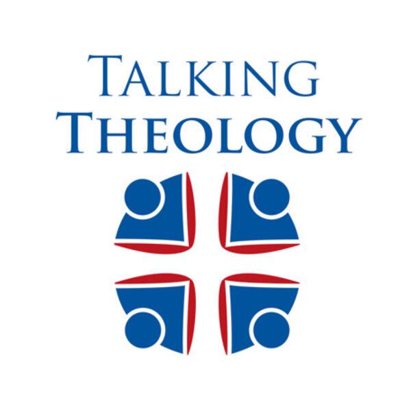 Talking Theology Podcast Artwork Image
