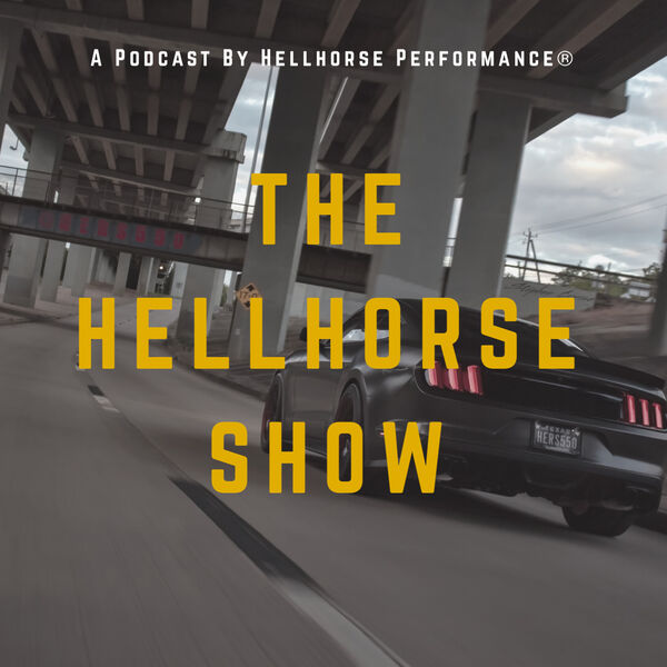 The Hellhorse® Show Podcast Artwork Image