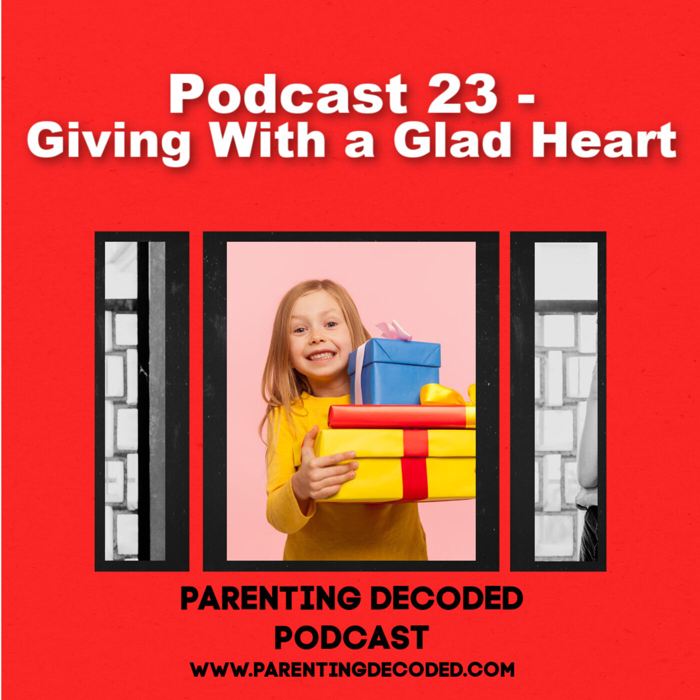 23 - Gift Giving With a Glad Heart