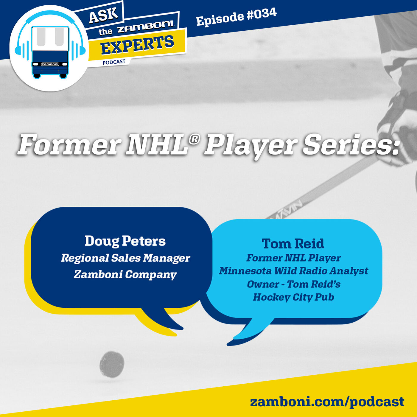 Episode #034: Former NHL® Player Tom Reid