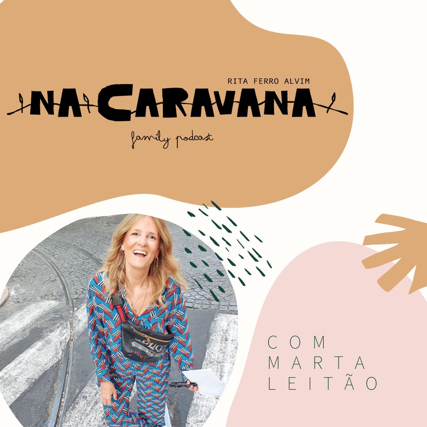 N'A Caravana com Marta Leitão #13 Gémeas, unboxings e o bom de projetos falhados