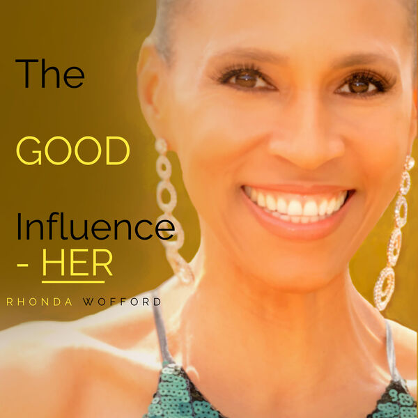 The GOOD Influence - HER Podcast Artwork Image