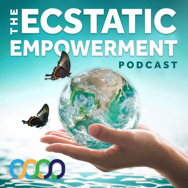Ecstatic Empowerment Podcast Podcast Artwork Image