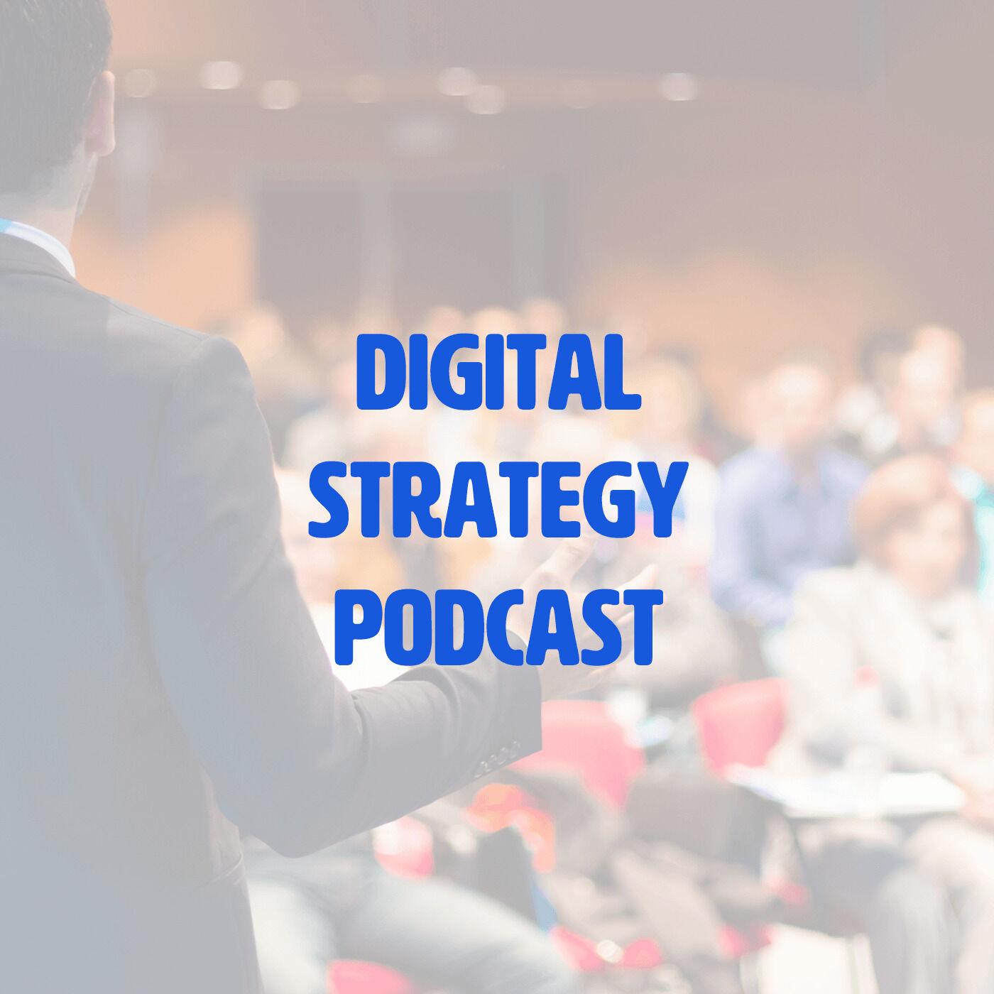 Digital Strategy podcast
