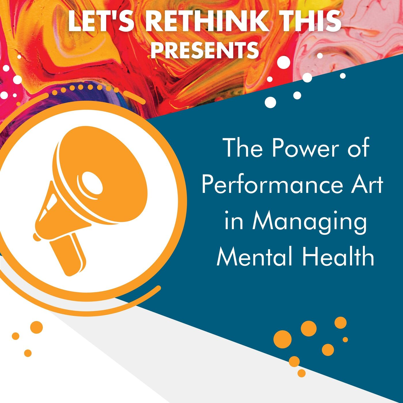 The Power of Performance Art in Managing Mental Health