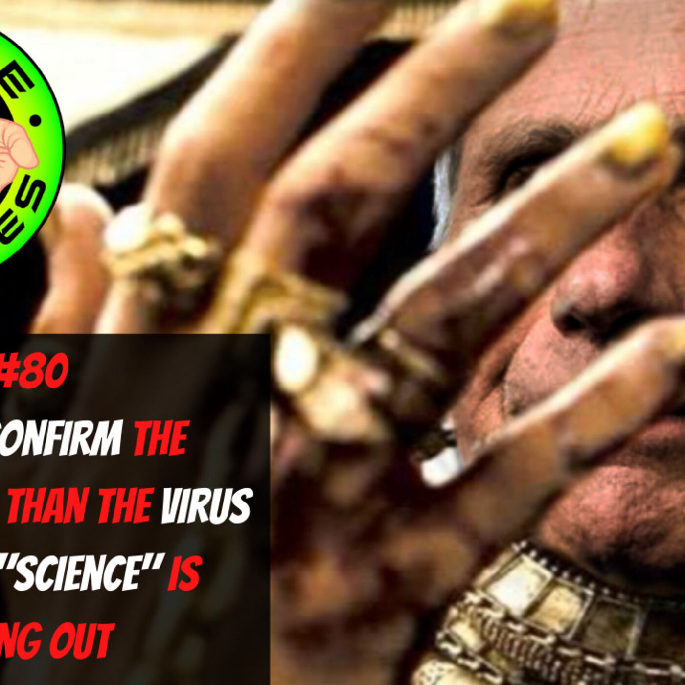 """WS#80 Doctors Confirm The Cure is Worse Than The Virus, The Cult Of """"Science"""" Is Bleeding Out"""