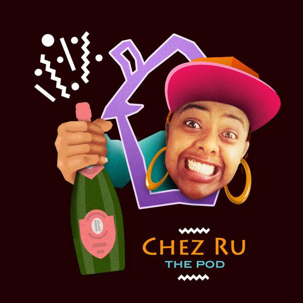 Chez Ru Podcast Artwork Image