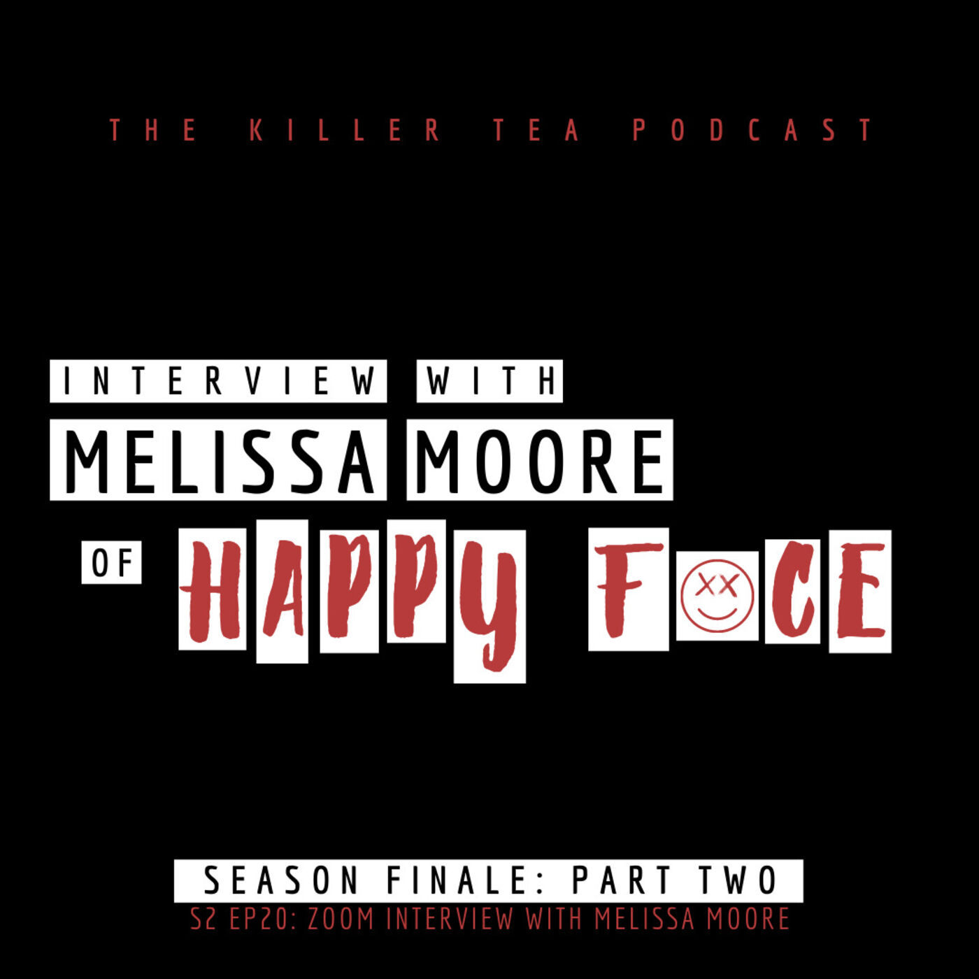 S2 Ep. 20 INTERVIEW WITH MELISSA MOORE    Season 2 Finale    Part 2