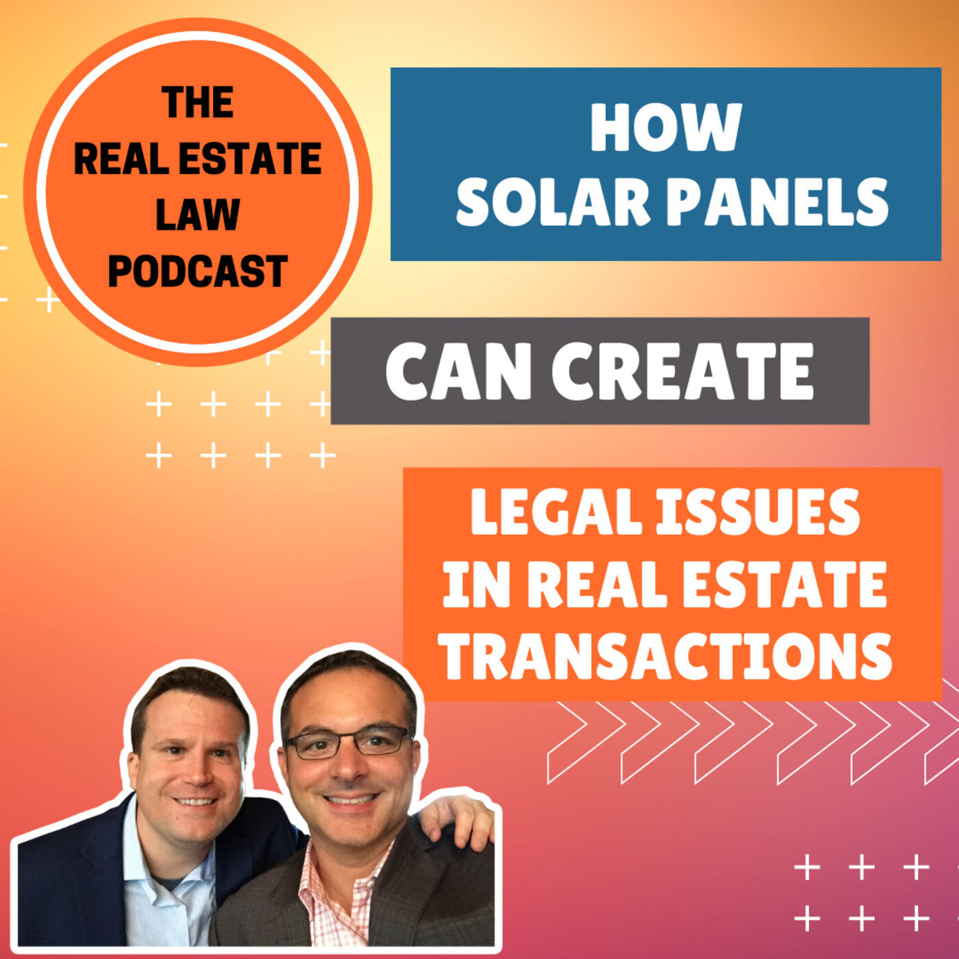 15 - Solar Panels - Legal Issues With Real Estate Transactions and Your Home
