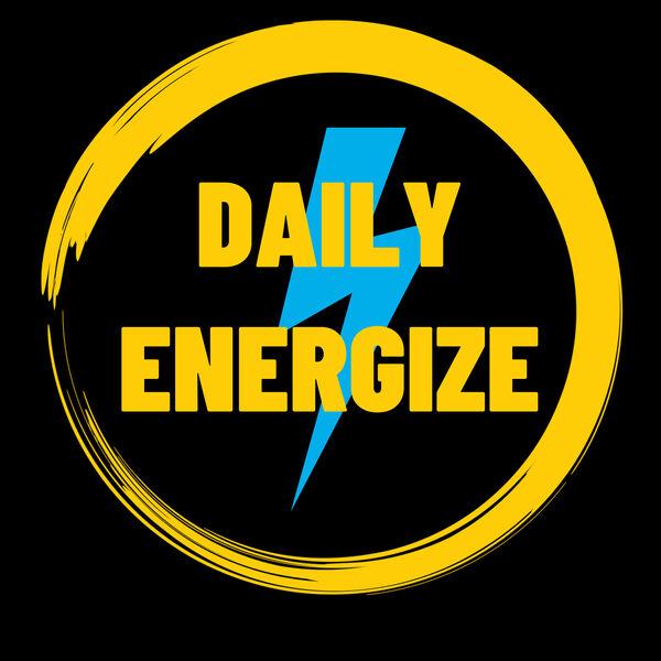 Daily Energize Podcast Artwork Image
