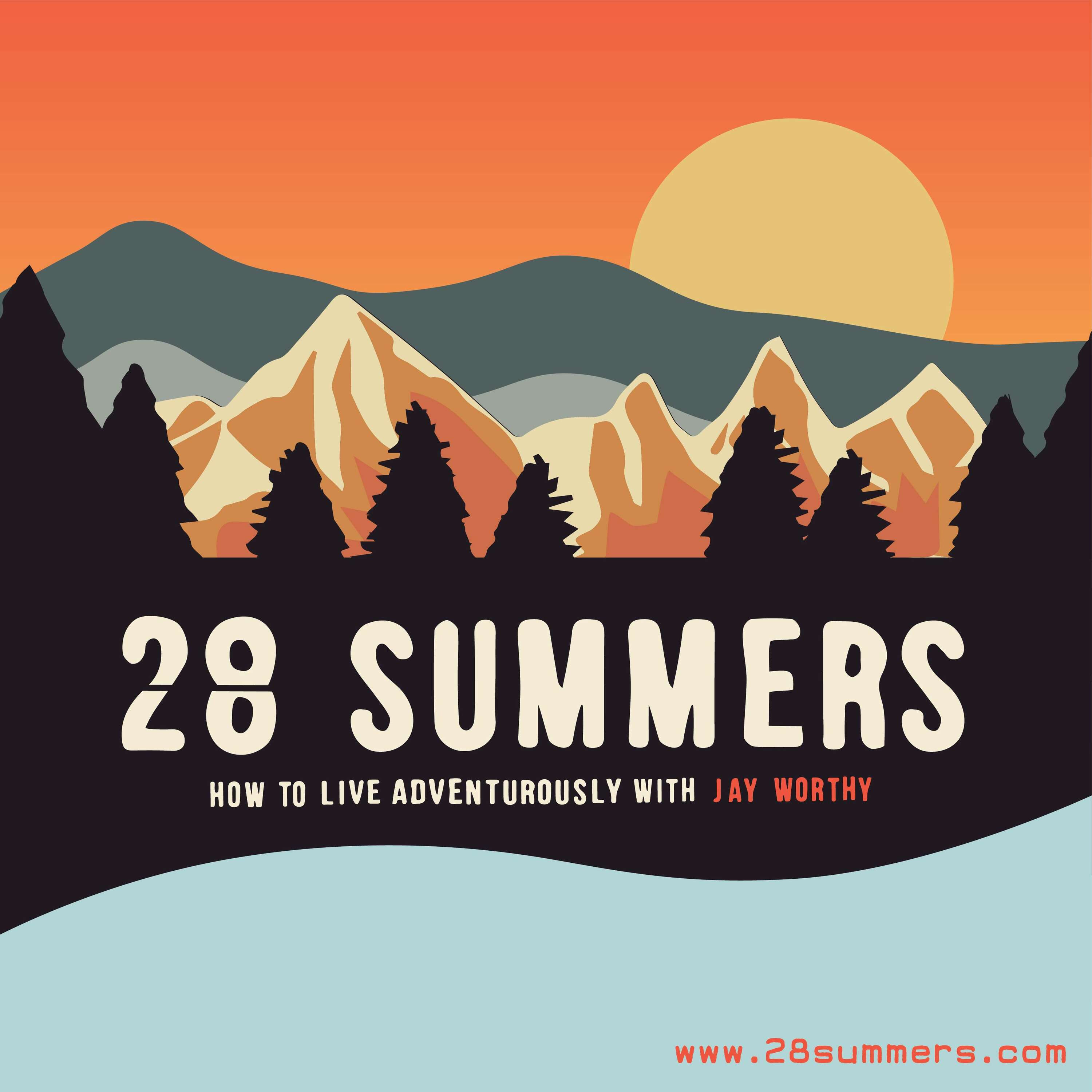 28 Summers - Live Adventurously