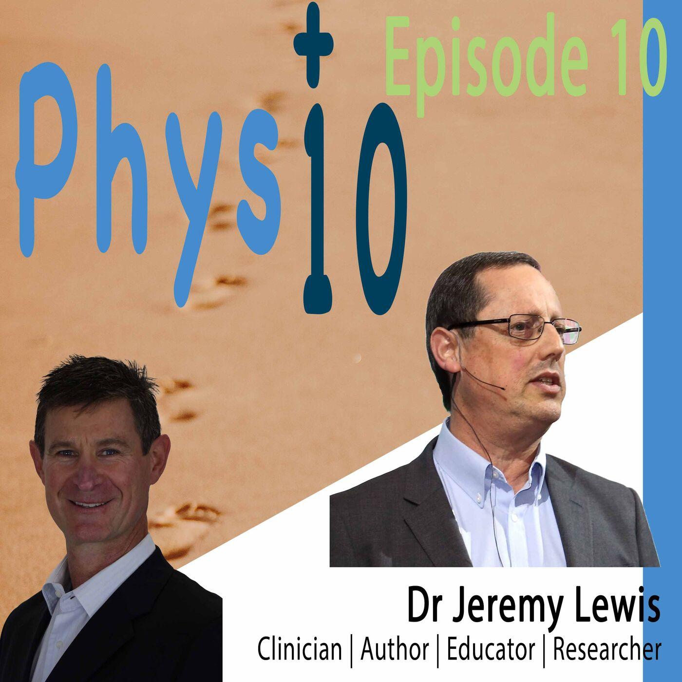 Dr Jeremy Lewis: Researcher | Clinician | Author | Educator