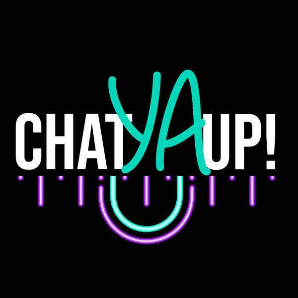 Chat YA Up! Podcast Artwork Image