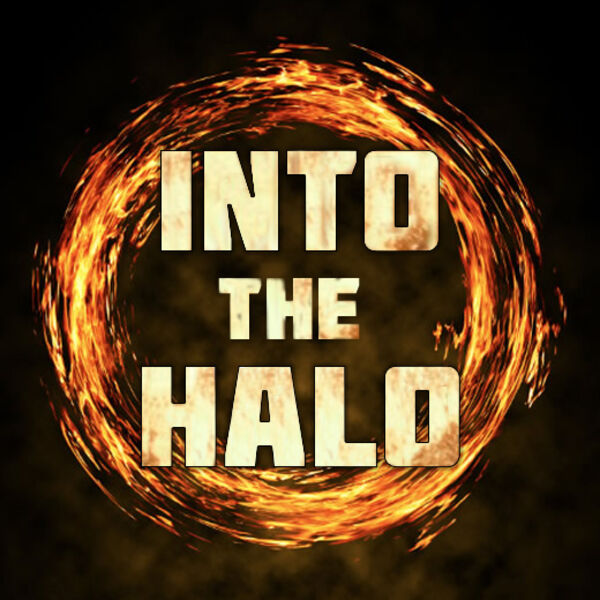 Into The Halo Podcast Artwork Image