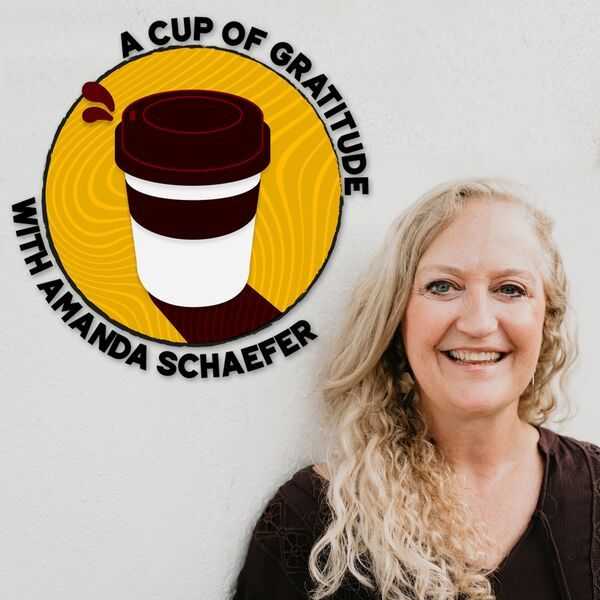 A Cup of Gratitude  Podcast Artwork Image