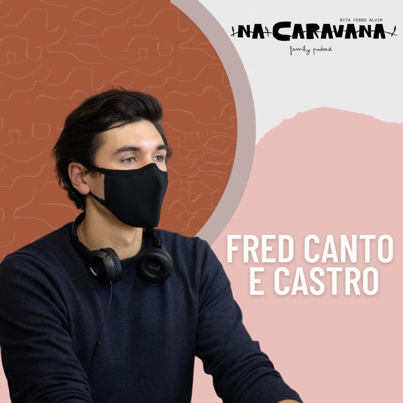N'A Caravana com Fred Canto e Castro #75 Ser um buscador, guarda-redes do real Madrid