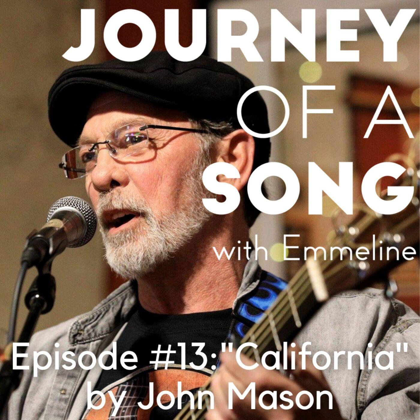 """Episode 13: """"California"""" by John Mason"""
