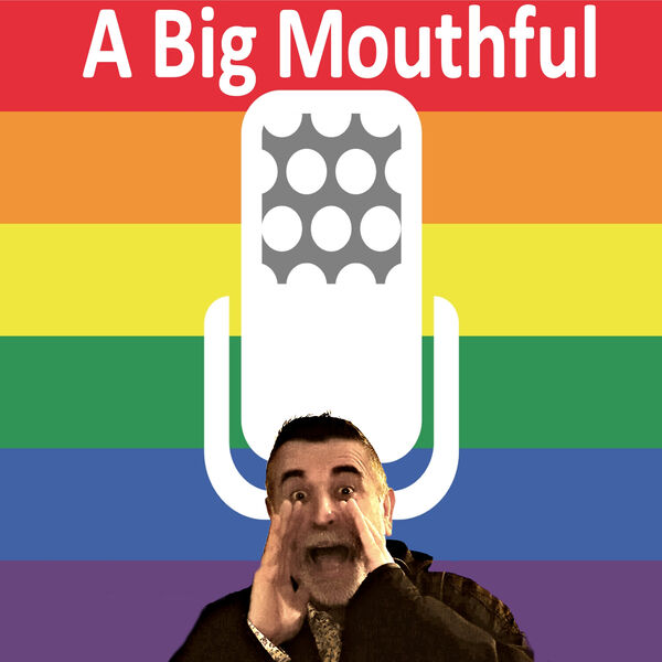 A Big Mouthful Podcast Artwork Image