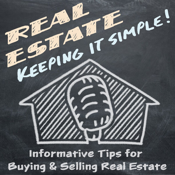 Real Estate - Keeping it Simple Podcast Artwork Image