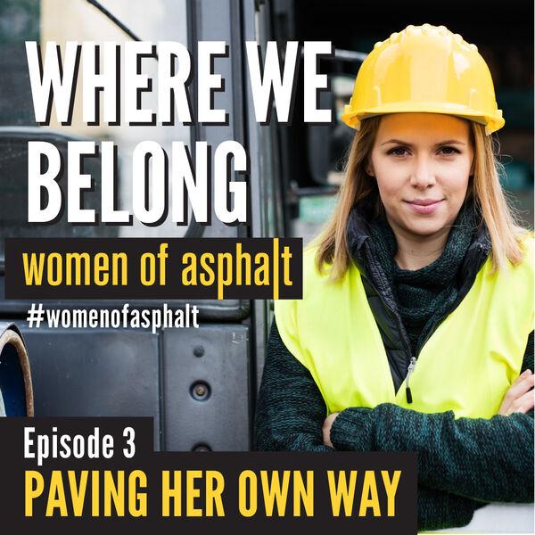 Women of Asphalt: Where We Belong Podcast Artwork Image