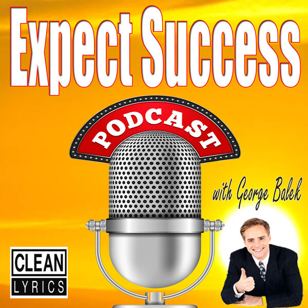 Expect Success Podcast | Personal Development | Network Marketing | Self-Help | MLM | Motivation Podcast Artwork Image