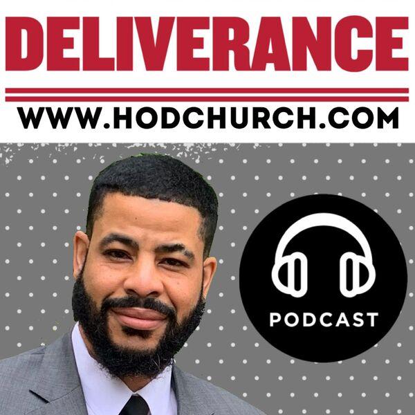 House of Deliverance  Podcast Artwork Image