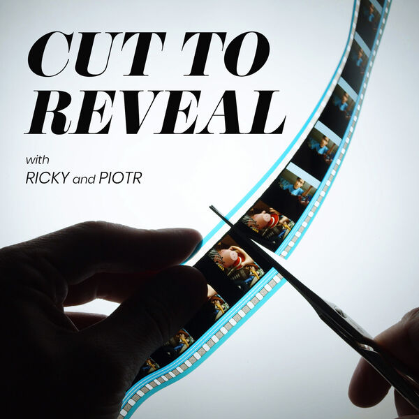 Cut to Reveal Podcast Artwork Image