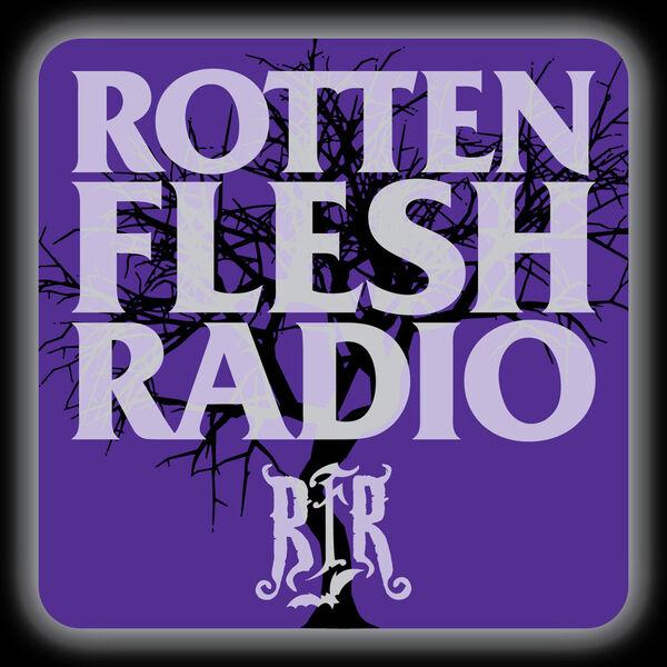 Rotten Flesh Radio Podcast Artwork Image