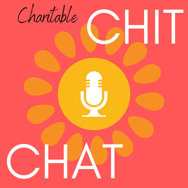 Charitable Chit Chat with Cathy & Claire Podcast Artwork Image