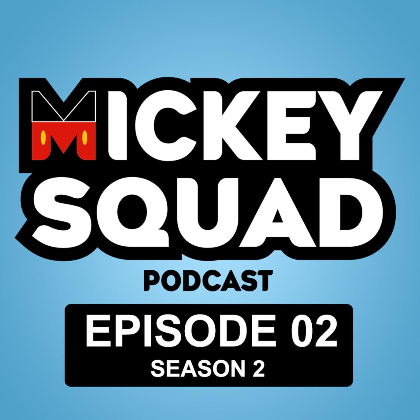 Season 02 - Episode 02 - Disneyland & COVID-19