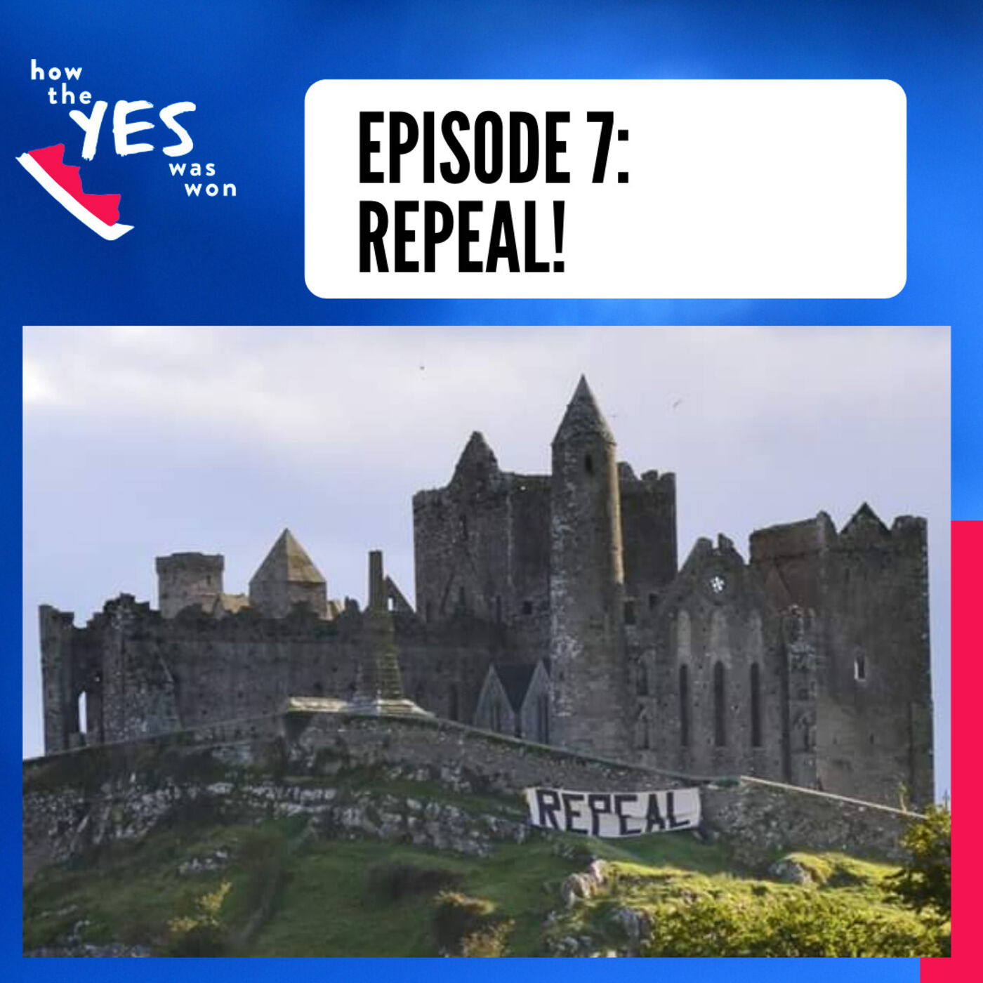 Episode 7: Repeal!
