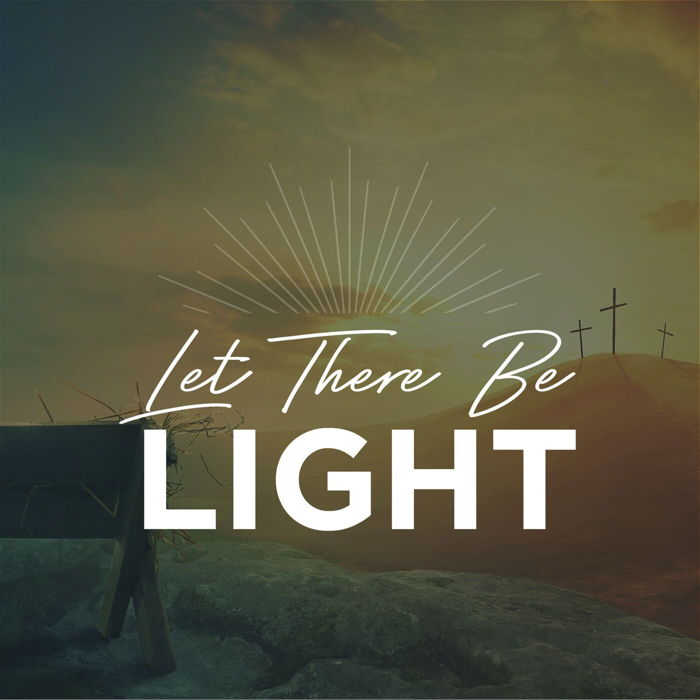Let There Be Light     A New Light Will Shine