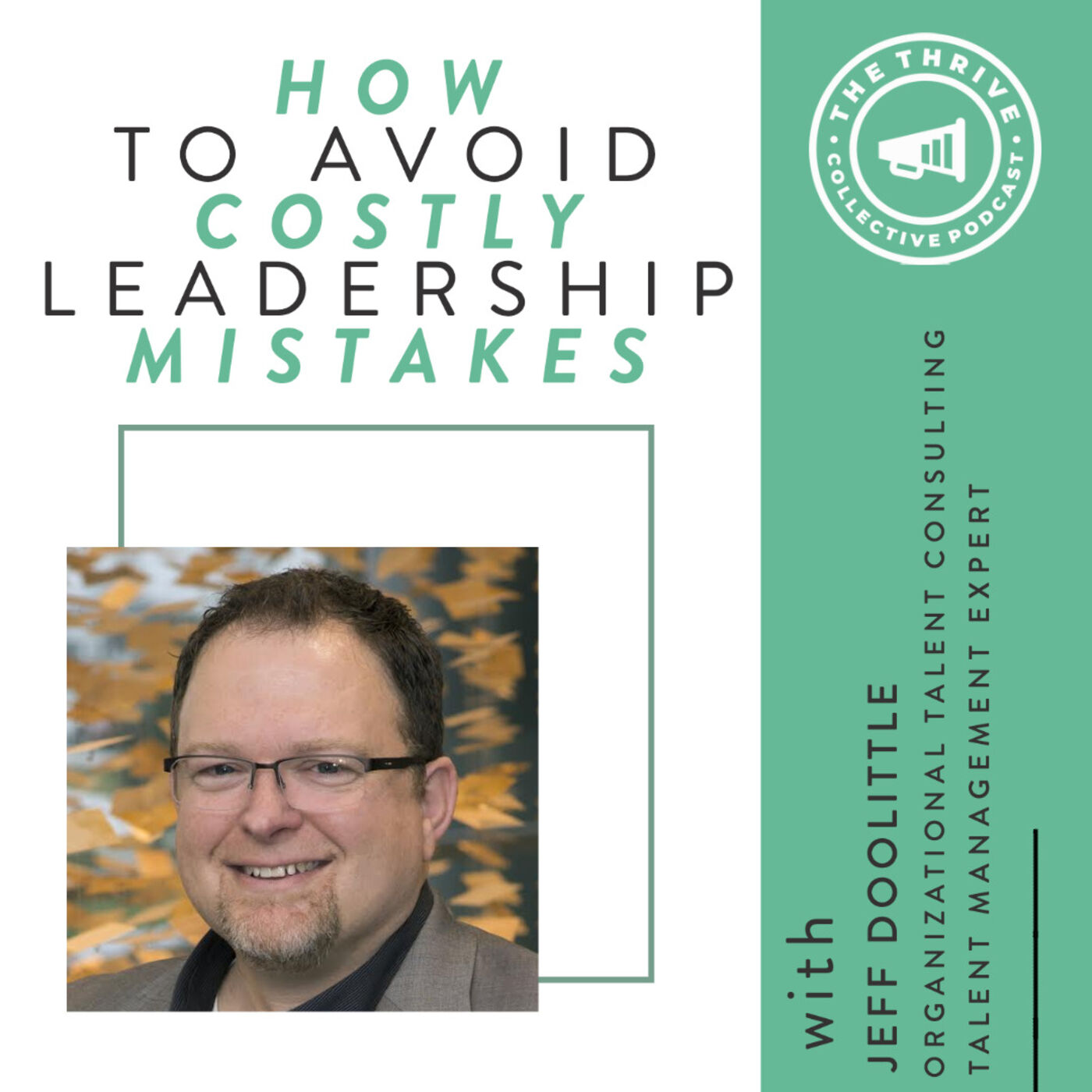 How to Avoid Costly Leadership Mistakes with Jeff Doolittle