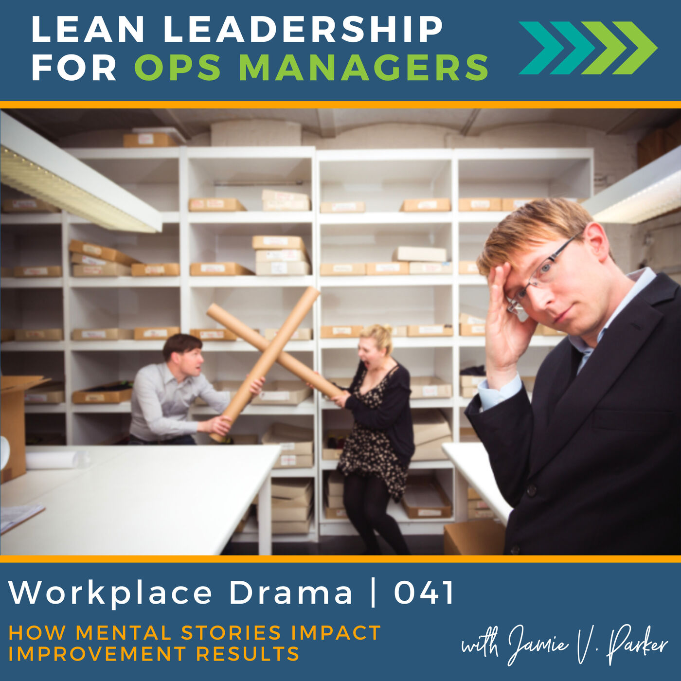 Workplace Drama: How Mental Stories Impact Improvement Results   041