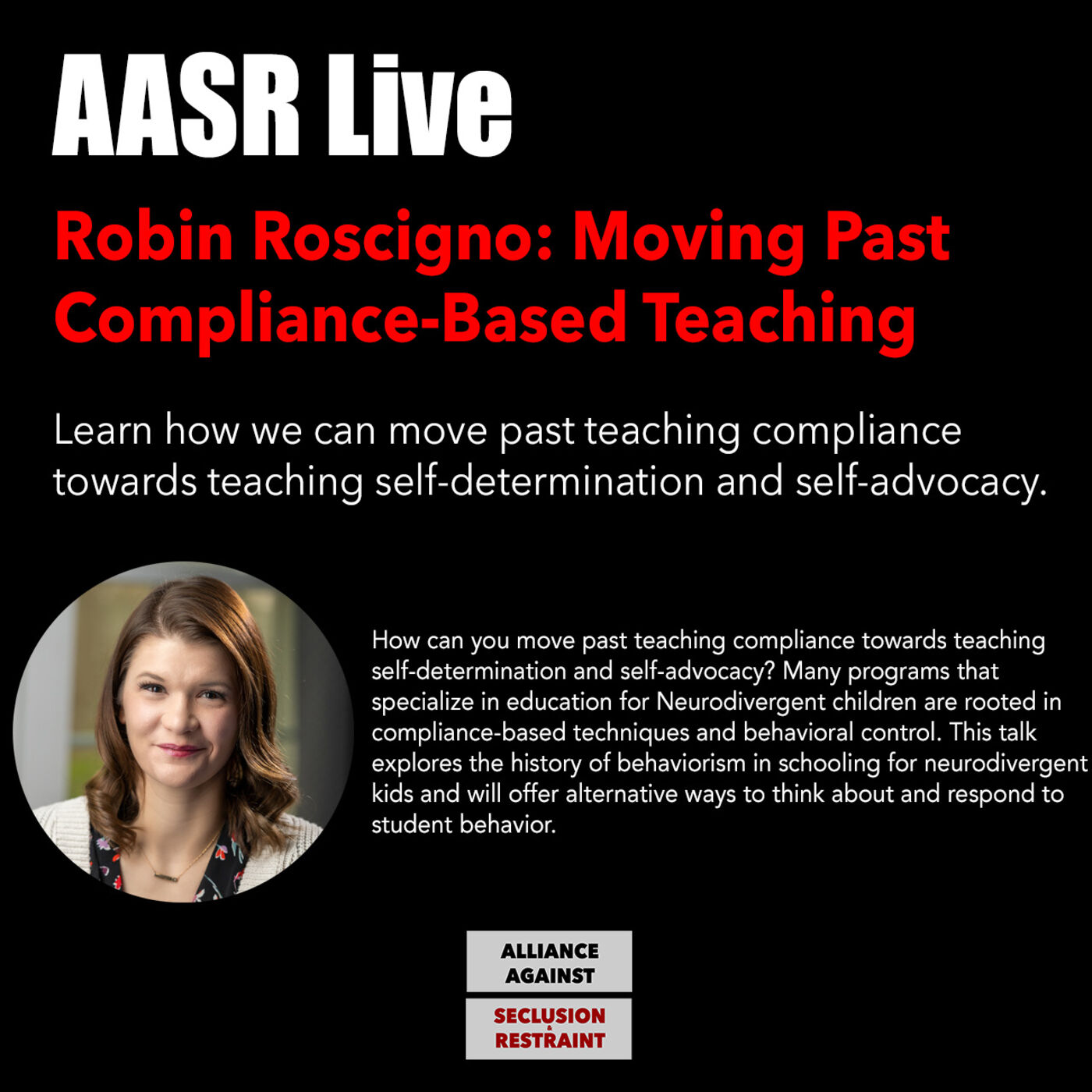 Robin Roscigno: Moving Past  Compliance-Based Teaching