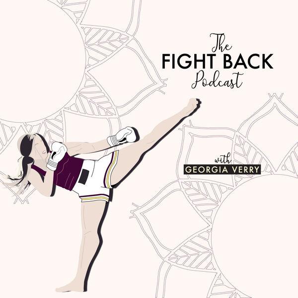 The Fight Back Podcast Podcast Artwork Image