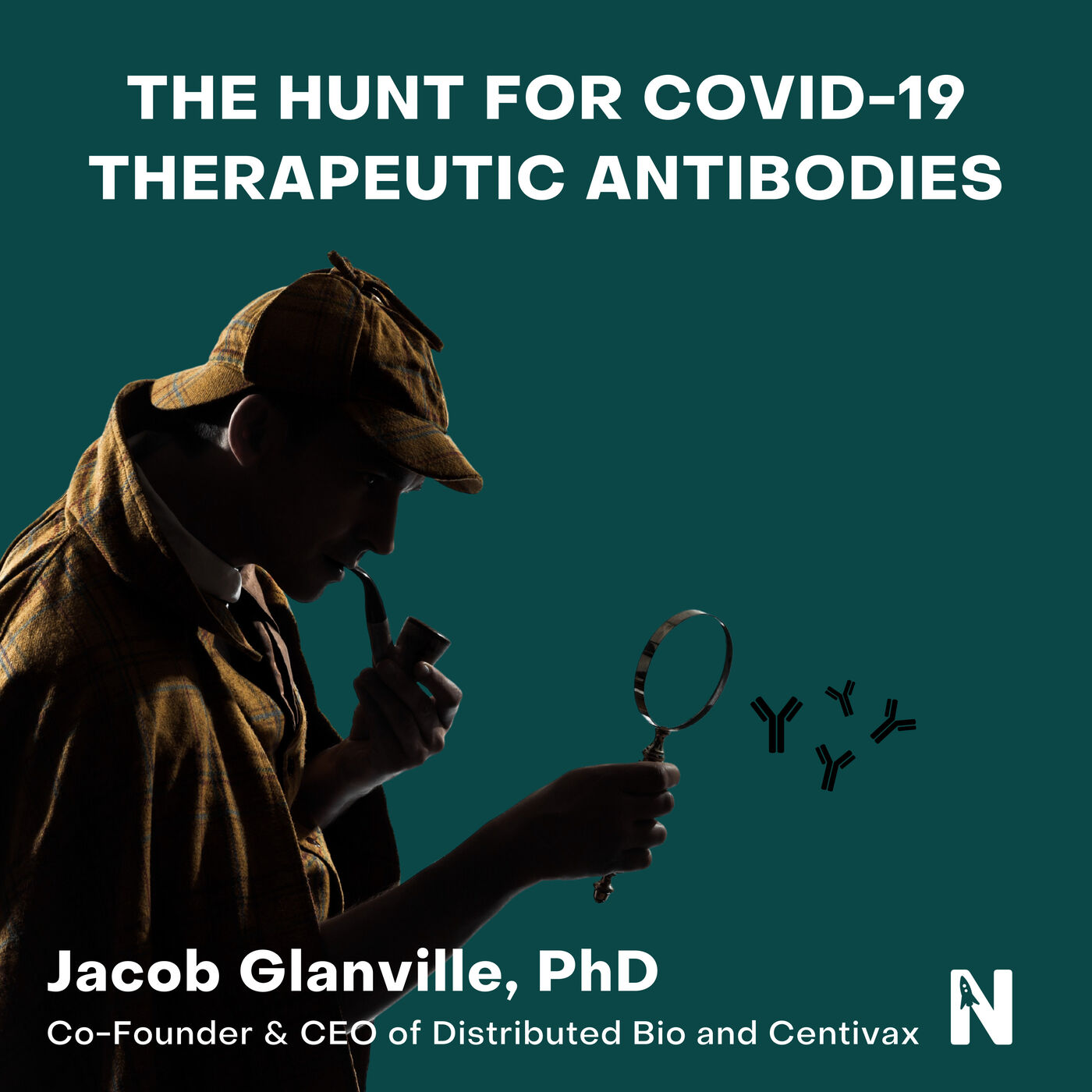 The Hunt for COVID-19 Therapeutic Antibodies   Jacob Glanville