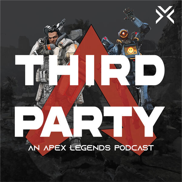 Third Party: An Apex Legends Podcast Podcast Artwork Image