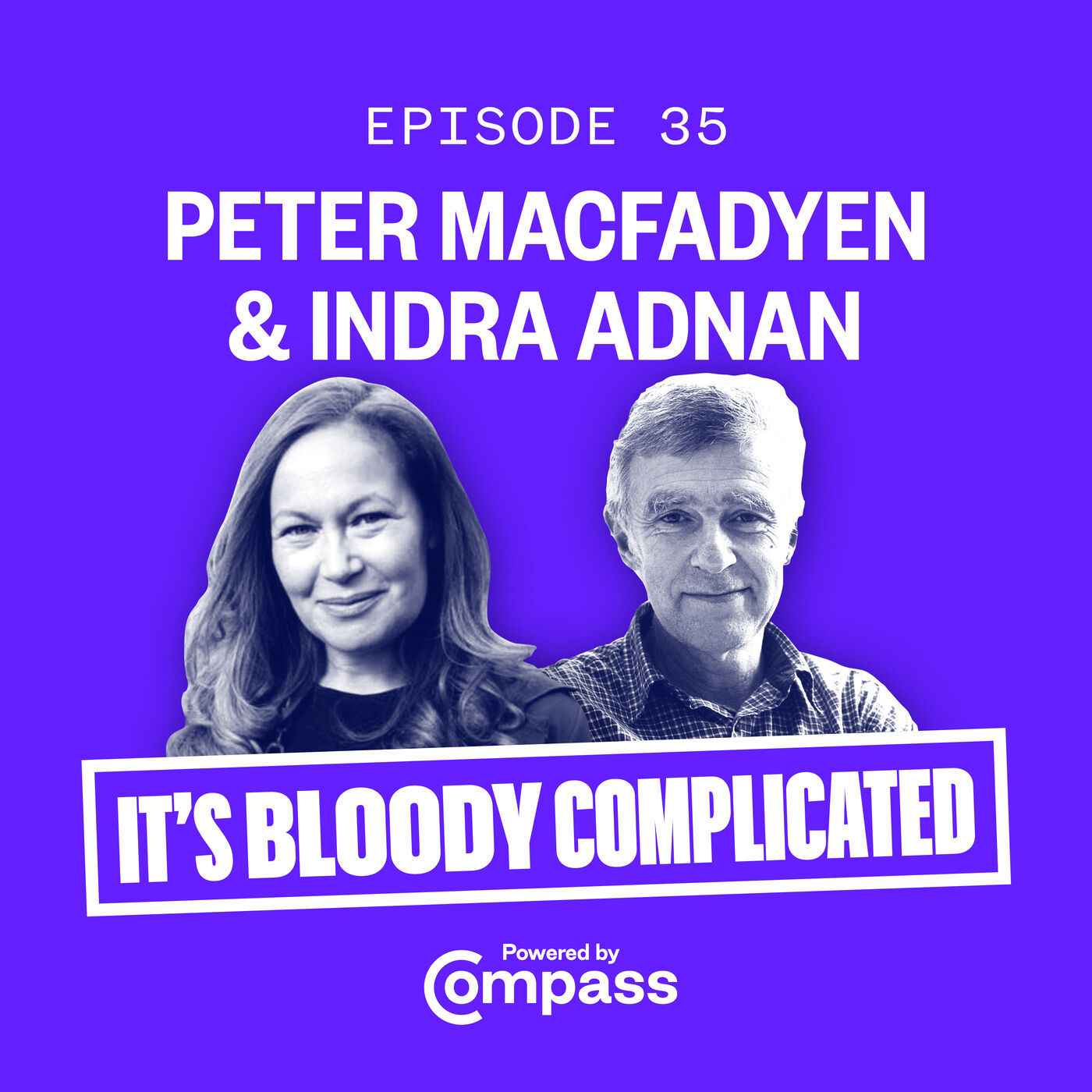 Re-imagining Democracy with Peter MacFadyen and Indra Adnan | Ep.35