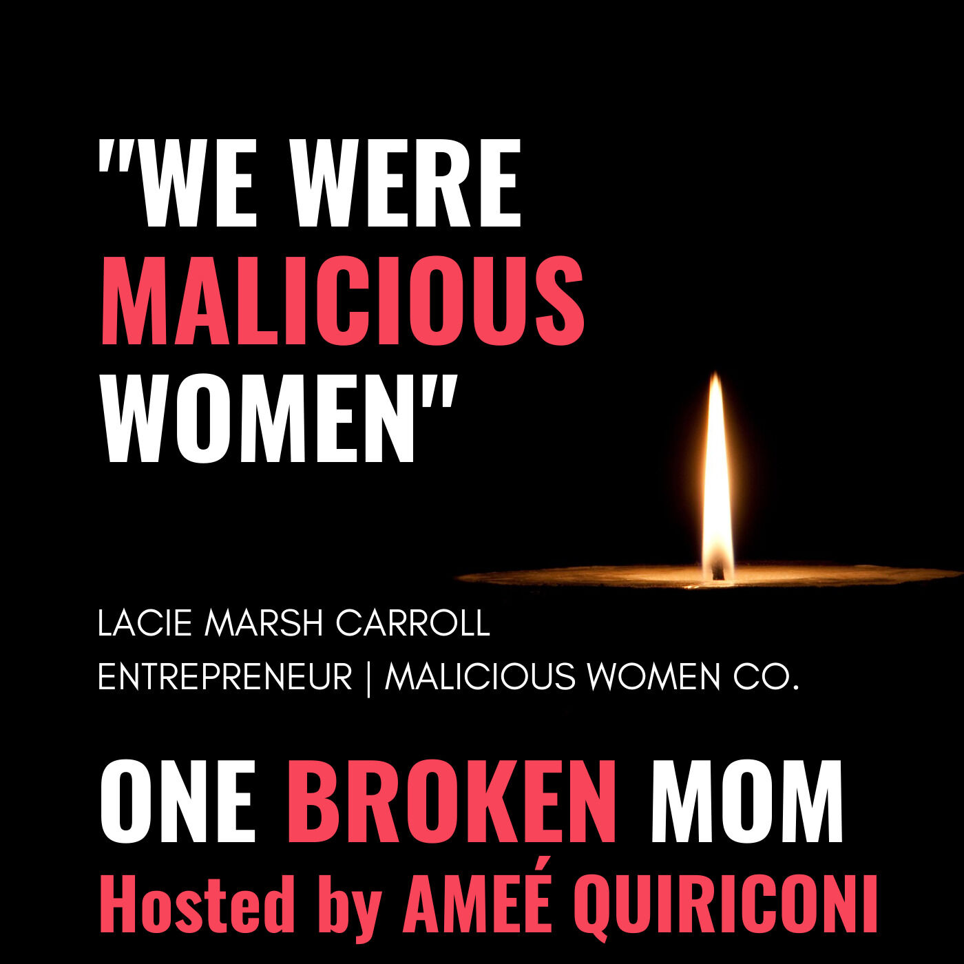 """We Were Malicious Women"" with Lacie Marsh Carroll"