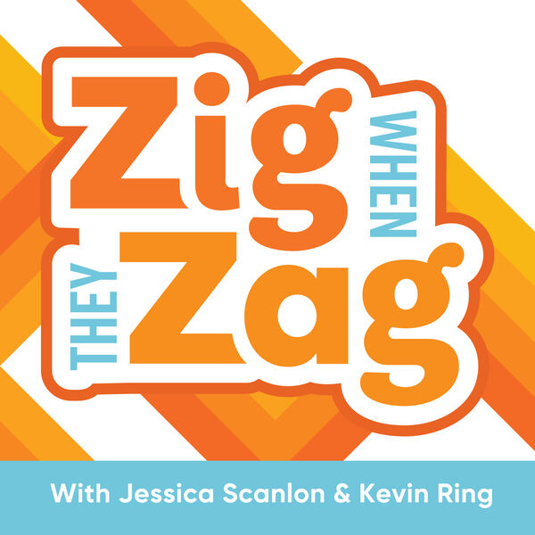 Zig When They Zag Podcast Artwork Image