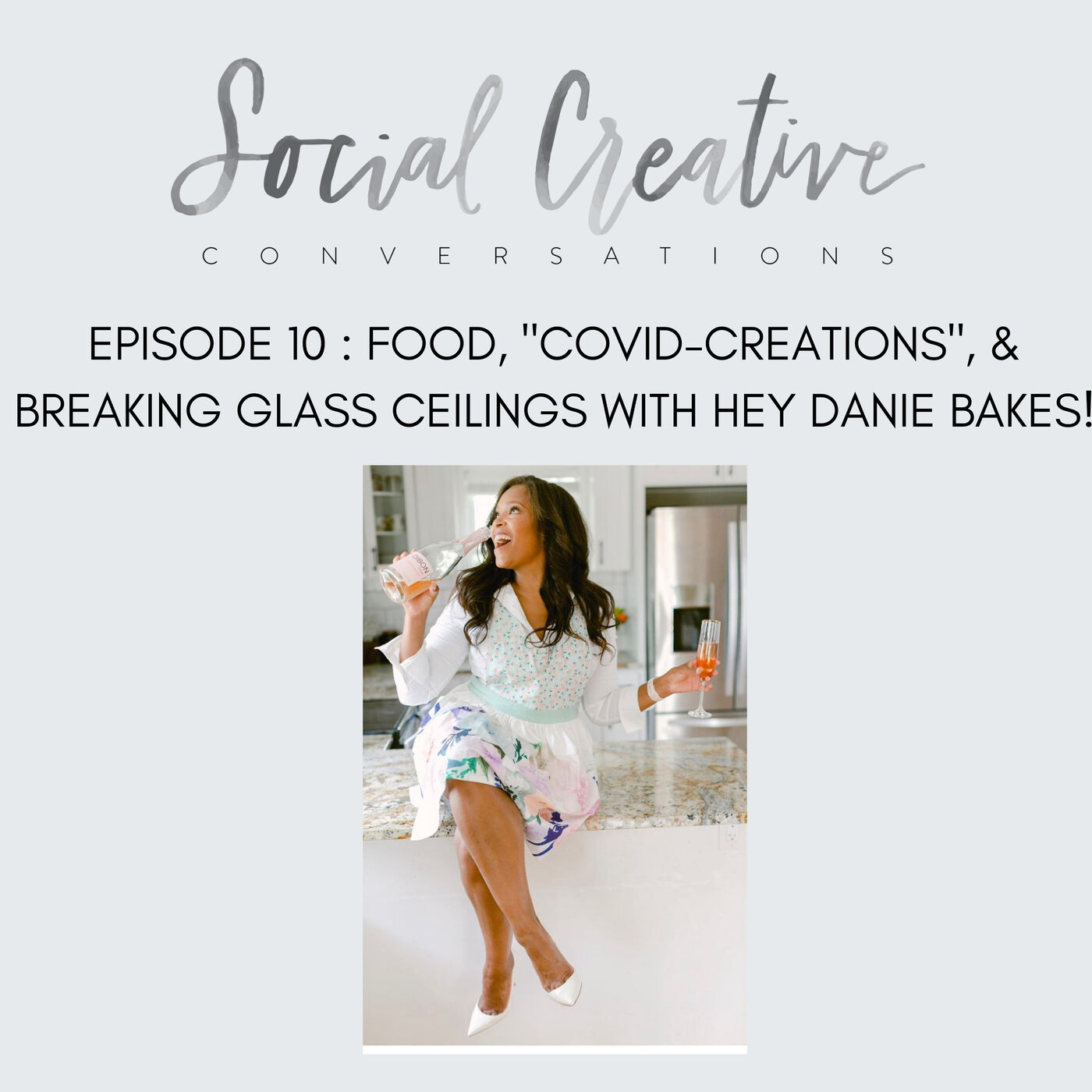 """Food, """"Covid-Creations"""", and Breaking Glass Ceilings with Hey Danie Bakes!"""