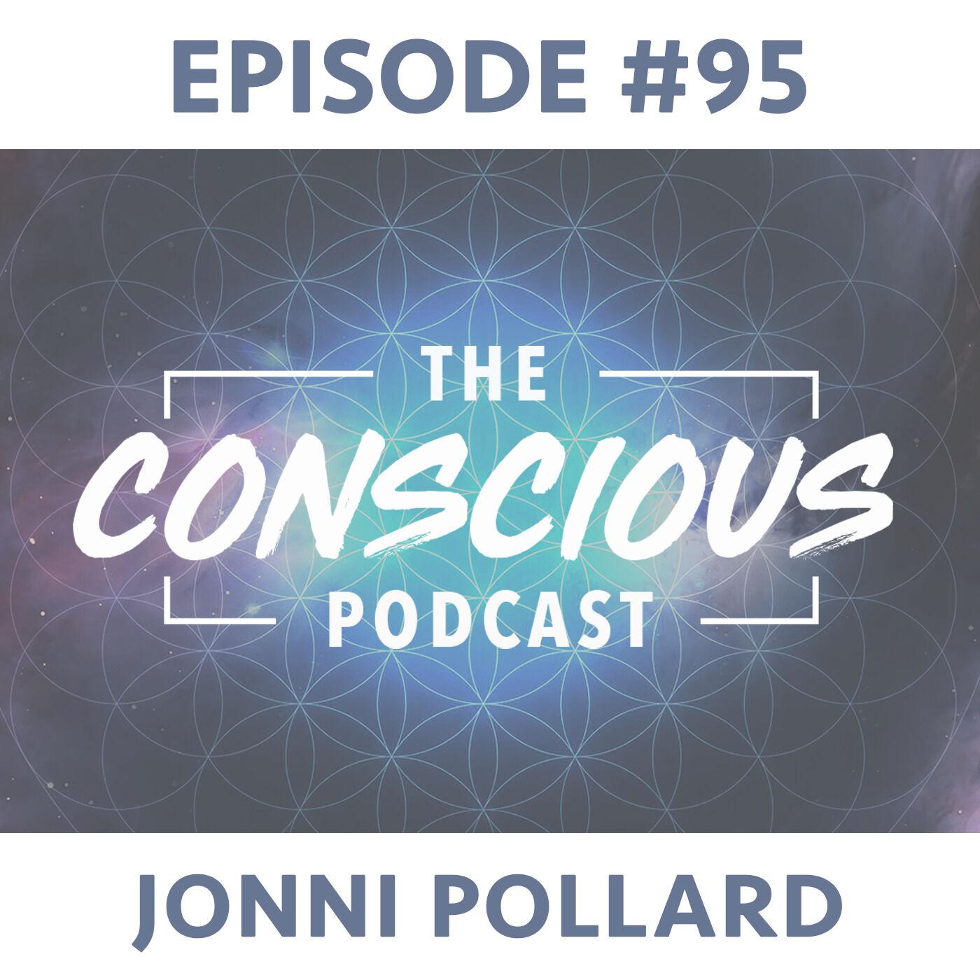 #95 - Jonni Pollard on Belonging, Awakening & Becoming Your Truth.