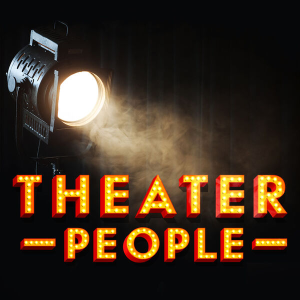 Theater People Podcast Artwork Image