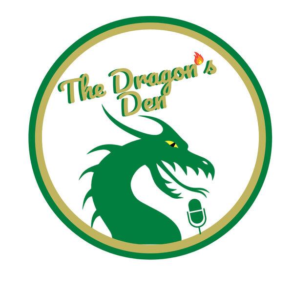 The Dragon's Den Podcast Artwork Image