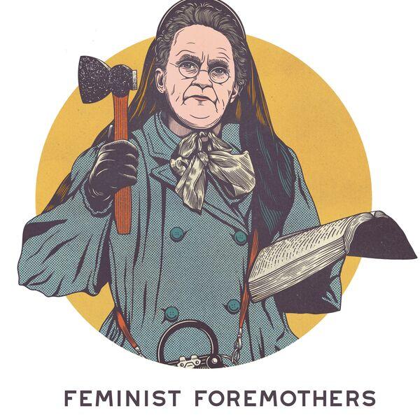 Feminist Foremothers Podcast Artwork Image
