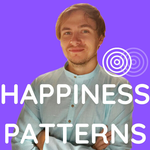 Happiness Patterns Podcast Artwork Image