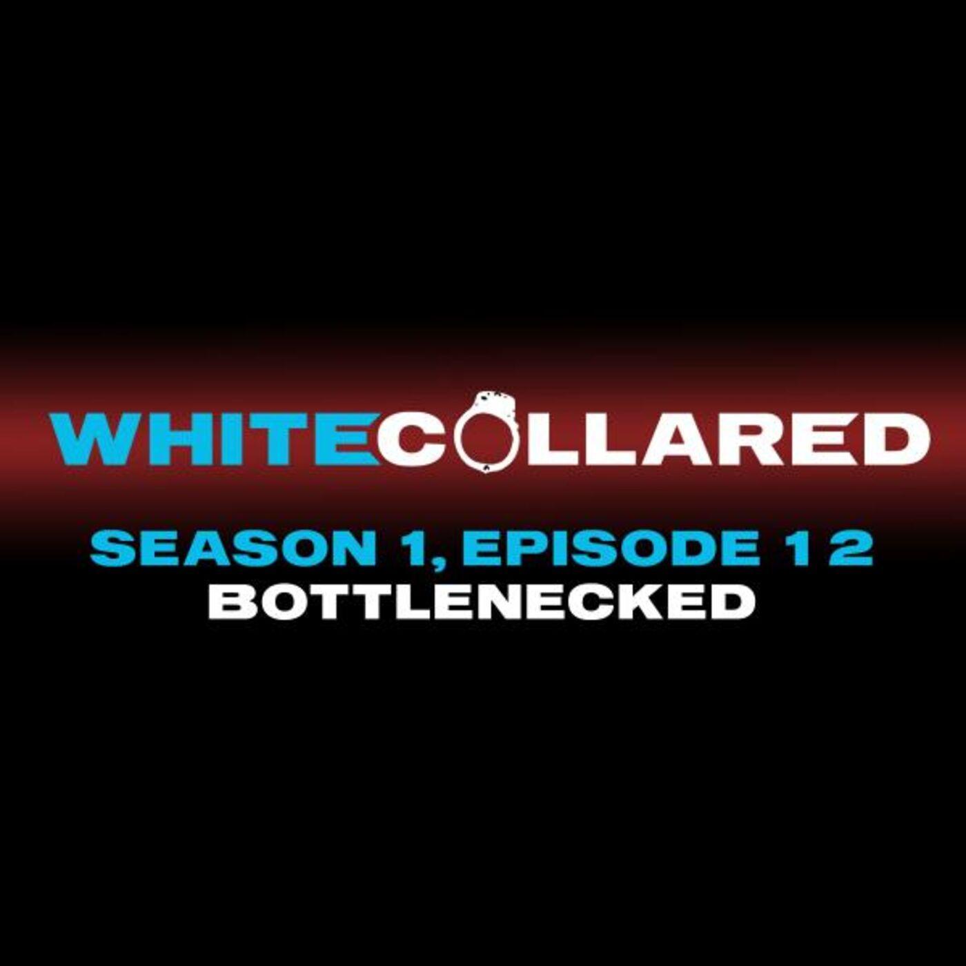 Bottlenecked