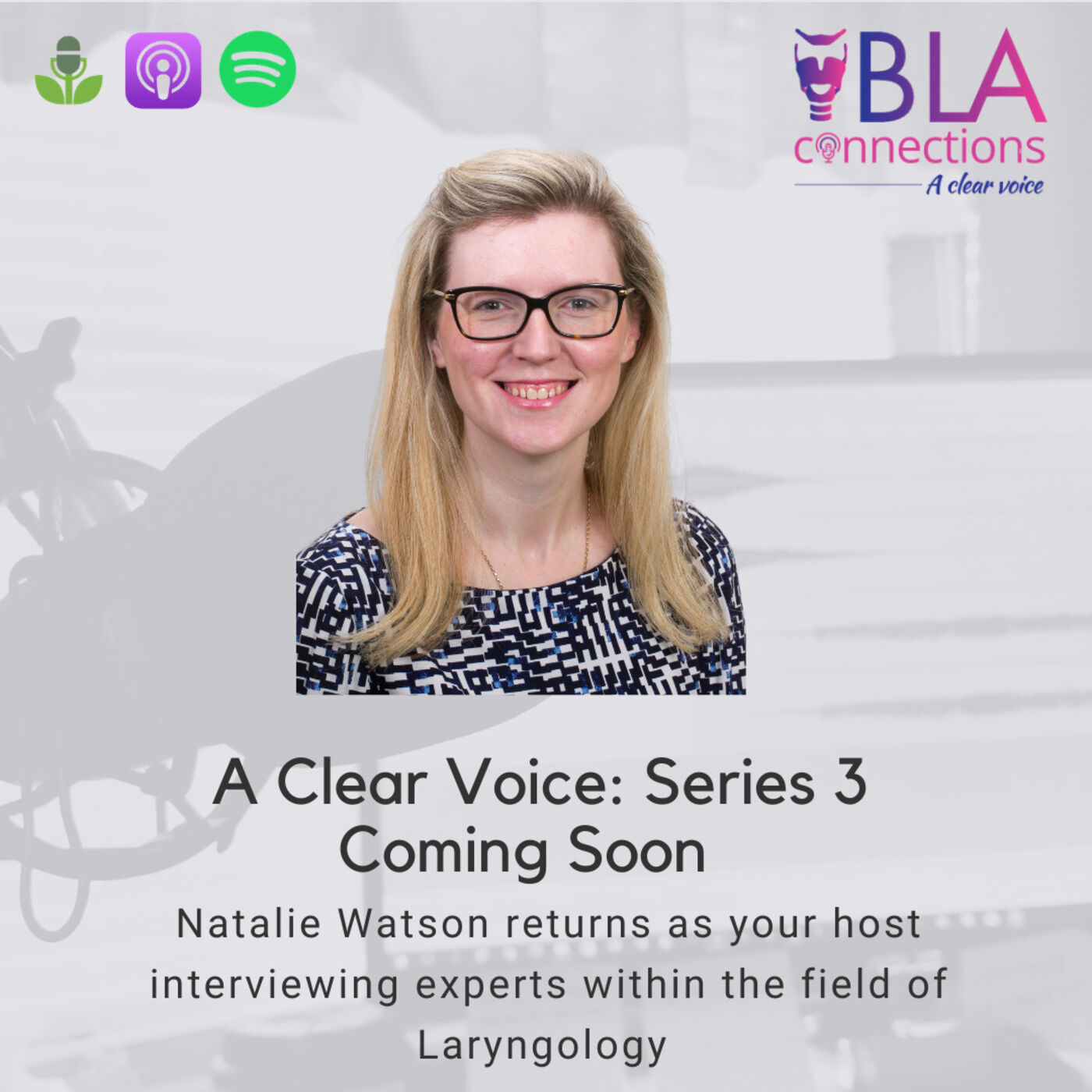 Introducing Series 3 of BLA Connections: A Clear Voice