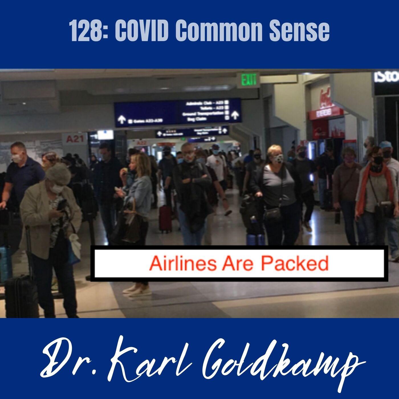 128: COVID Common Sense